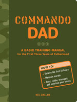 Commando Dad, Neil Sinclair