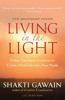 Living in the Light, 25th Anniversary Edition, Shakti Gawain