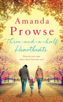 Three-and-a-Half Heartbeats, Amanda Prowse