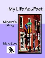 My Life As a Poet, Myra Love