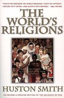 The World's Religions, Revised and Updated, Huston Smith