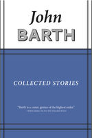 Collected Stories, John Barth
