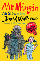Mr Mingin, David Walliams