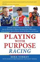 Playing with Purpose: Racing, Mike Yorkey