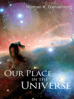 Our Place in the Universe, Norman K Glendenning