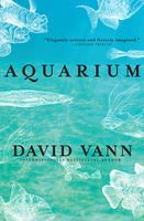Aquarium, David Vann