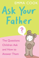 Ask Your Father, Emma Cook