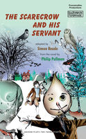 The Scarecrow and His Servant, Philip Pullman, Simon Reade