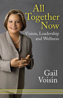 All Together Now, Gail Voisin
