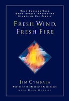 Fresh Wind, Fresh Fire, Jim Cymbala