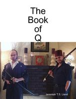 The Book of Q, Jeremiah Liend