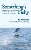 Something's Fishy, Ted Williams