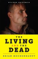 The Living and the Dead, Brian Mockenhaupt