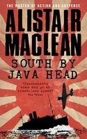 South by Java Head, Alistair MacLean