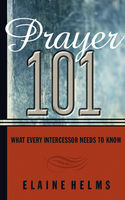 Prayer 101, Elaine Helms