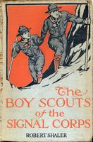 The Boy Scouts of the Signal Corps, Robert Shaler