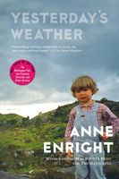 Yesterday's Weather, Anne Enright