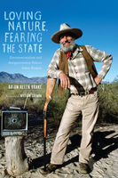 Loving Nature, Fearing the State, Brian Allen Drake