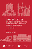 Univer-Cities: Strategic View of the Future, Anthony sc Teo