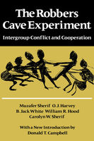 The Robbers Cave Experiment, Muzafer Sherif