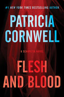 Flesh and Blood, Patricia Cornwell