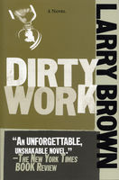 Dirty Work, Larry Brown