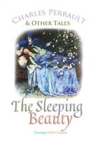 Sleeping Beauty and Other Tales, Charles Perrault