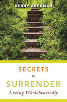 Secrets to Surrender, Debby Akerman