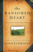 The Ransomed Heart, John Eldredge