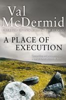 A Place of Execution, Val McDermid
