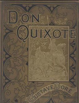 The History of Don Quixote, Volume 1, Part 01, Miguel de Cervantes Saavedra