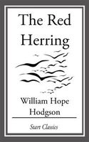 Red Herring, William Hope Hodgson