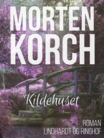 Kildehuset, Morten Korch