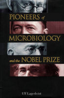 Pioneers of Microbiology and the Nobel Prize, Ulf Lagerkvist