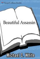Beautiful Assassin, Michael White