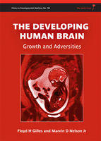 The Developing Human Brain, Floyd Harry Gilles, Marvin D.Nelson