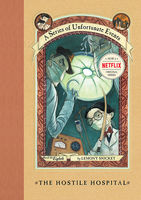 A Series of Unfortunate Events #8: The Hostile Hospital, Lemony Snicket