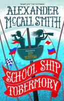 School Ship Tobermory, Alexander McCall Smith
