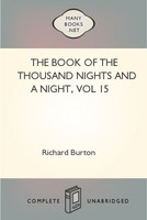 The Book of the Thousand Nights and a Night, vol 15, Richard Burton