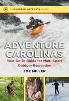Adventure Carolinas, Joe Miller