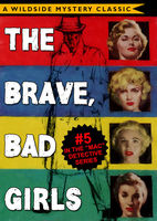 Mac Detective Series 05: The Brave, Bad Girls, Thomas B.Dewey