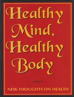 Healthy Mind Healthy Body: New Thoughts On Health, Swami Brahmeshananda