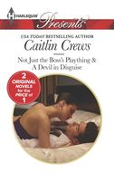 Not Just the Boss's Plaything, Caitlin Crews