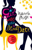 A Girl Walks into a blind date, Helena S. Paige