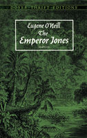 The Emperor Jones, Eugene O'Neill