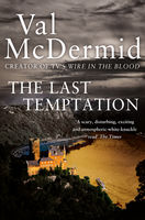 The Last Temptation, Val McDermid