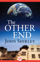 Other End, John Shirley