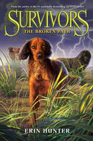 Survivors #4: The Broken Path, Erin Hunter