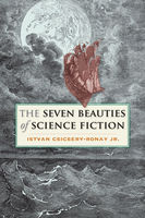 The Seven Beauties of Science Fiction, Istvan Csicsery-Ronay, J.R.
