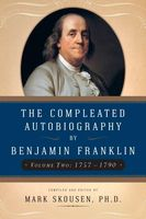 Compleated Autobiography by Benjamin Franklin, Benjamin Franklin